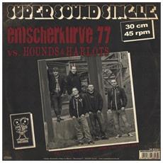 """Emscherkurve 77 / Hounds & Harlots - Bei Uns Im Revier / fight Till The End (12"""")"""
