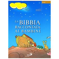 Offerta comunioni. Bibbia raccontata ai bambini