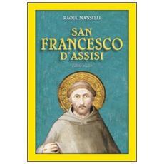 San Francesco d'Assisi. Editio maior