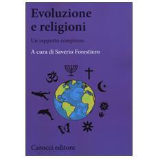 Evoluzione e religione. Un difficile rapporto