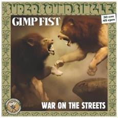 Gimp Fist - War On The Streets