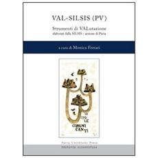 Val-Silsis (PV) . Strumenti di VALutazione elaborati dalla SILSIS sezione di Pavia