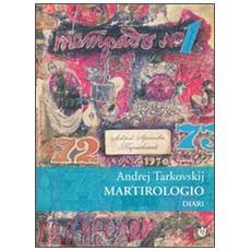 Martirologio. Diario 1970-1986