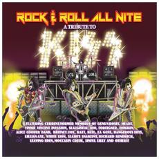 Rock & Roll All Nite: Atribute To Kiss (2 Cd)