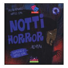 Notti horror. . . all'Opera. Con CD Audio
