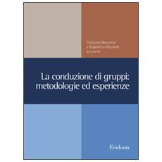Conduzione di gruppi: metodologie ed esperienze (La)