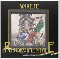 Varese risorgimentale. Ediz. multilingue