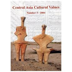 Central Asia cultural values. Ediz. inglese e francese