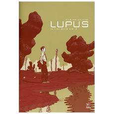 Fine della storia. Lupus (La) . Vol. 2