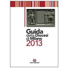 Guida della diocesi di Milano 2013