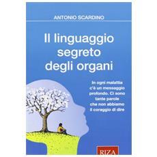 Il linguaggio segreto degli organi