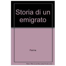 Storia di un emigrato