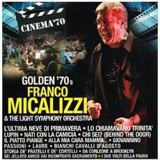 Franco Micalizzi & The Light Symphony Orchestra - Golden 70's
