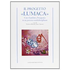 Il progetto «Lumaca». Con i bambini a Fusignano in un percorso multidisciplinare