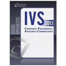IVS. Contributi previdenziali artigiani e commercianti