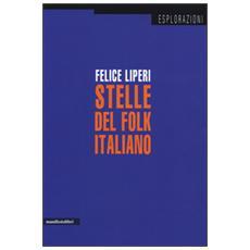 I maestri del folk revival. Rosa Balistreri, Caterina Bueno, Enzo Del Re, Matteo Salvatore