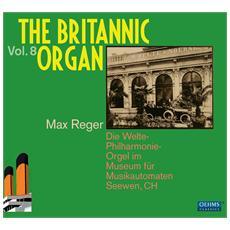 Reger, M. - The Britannic Organ 8