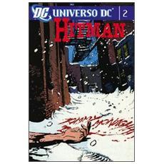 Hitman. Universo DC. Vol. 2 Hitman. Universo DC
