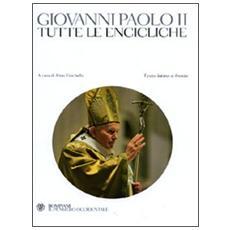 Tutte le encicliche. Testo latino a fronte
