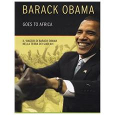 Barack Obama Goes To Africa