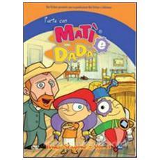 Dvd Arte Con Mati' E Dada' (l') -st. 01#01
