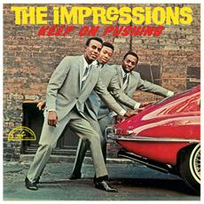 Impressions (The) - Keep On Pushing
