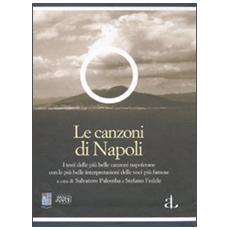 Le canzoni di Napoli. Con CD Audio