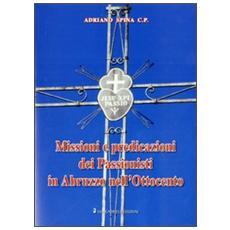 Missioni e predicazioni dei passionisti in Abruzzo nell'Ottocento