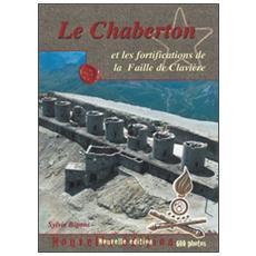 Le Chaberton et les fortifications de la Faille de Clavière