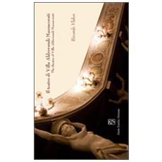 Il teatro di villa Aldrovandi Mazzacorati. Ediz. italiana e inglese