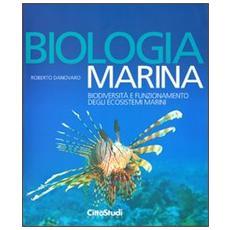 Biologia marina. Biodiversità e funzionamento degli ecosistemi marini
