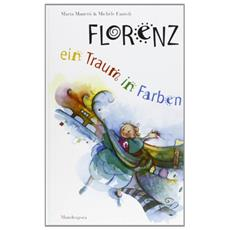 Florenz: eine Traum in Farben