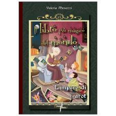 Il libro più magico del mondo. L'impero di Tarot