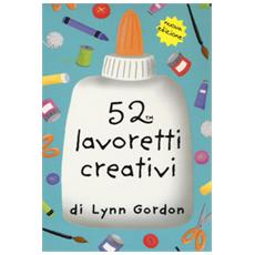 52 lavoretti creativi. Carte. Ediz. a colori