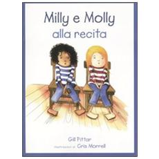 Milly, Molly alla recita