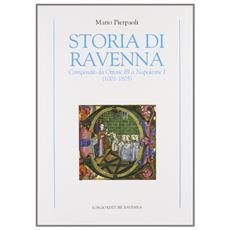 Storia di Ravenna. Compendio da Ottone III a Napoleone I (1001-1805)