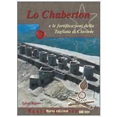 Lo Chaberton e le fortificazioni della Tagliata di Claviere