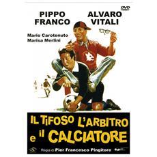 Dvd Tifoso L'arbitro E Il Calciat. (il)