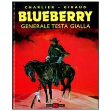 Blueberry #10 - Generale Testa Gialla