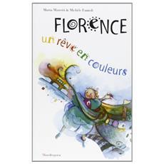 Florence: un reve en couleurs