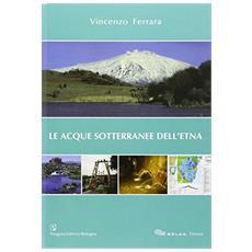 Le acque sotterranee dell'Etna