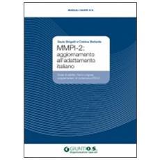 MMPI-2: aggiornamento all'adattamento italiano. Scale di validità, Harris-Lingoes, supplementari, di contenuto e PSY-5
