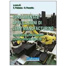 Fondamenti e applicazioni di Lean Manufacturing. Contributi da master universitario MULM