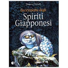 Shigeru Mizuki - Enciclopedia Degli Spiriti Giapponesi