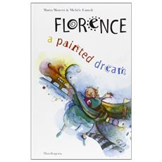 Florence: a painted dream