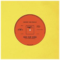 "Odessey And Oracle - Sing Our Song (7"")"