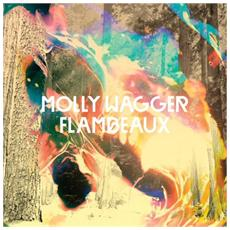 Molly Wagger - Flambeaux