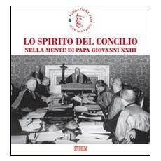 Lo spirito del Concilio nella mente di papa Giovanni XXIII