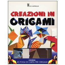 Creazioni in origami. Con gadget