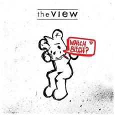 View (The) - Which Bitch?